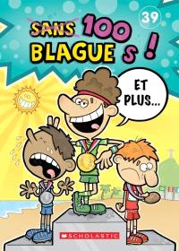 100 blagues! Et plus.... Volume 39