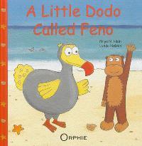 A little dodo called Feno