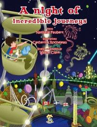 A night of incredible journeys