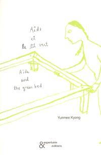 Aïda et le lit vert = Aïda and the green bed