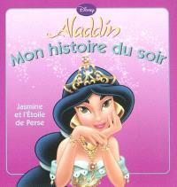 Aladdin : Jasmine et l'étoile de Perse