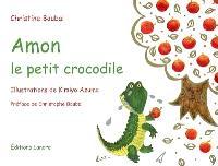 Amon le petit crocodile