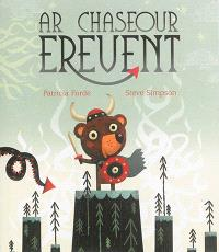 Ar chaseour erevent