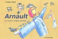 Arnault : un amour d'épouvantail
