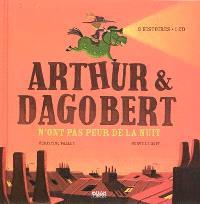 Arthur & Dagobert n'ont pas peur de la nuit