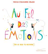 Au fil des émotions : dis ce que tu ressens