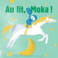 Au lit, Moka!