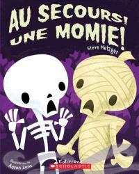 Au secours!  : une momie!