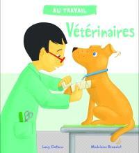 Au travail, Vétérinaires