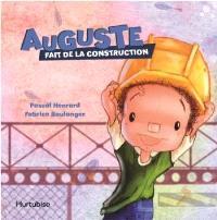 Auguste fait de la construction