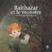Balthazar et le monstre