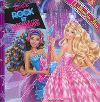 Barbie rock et royales : l'album du film