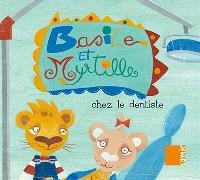 Basile et Myrtille, Chez le dentiste