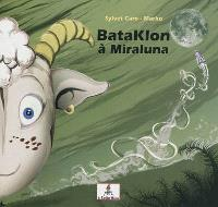 Bataklon à Miraluna