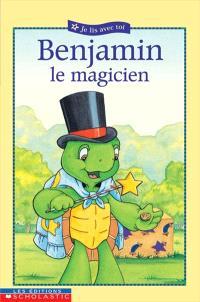 Benjamin, le magicien