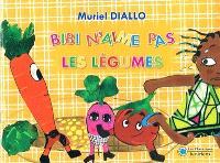 Bibi n'aime pas les légumes