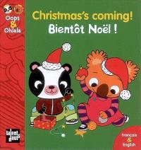 Bientôt Noël ! = Christmas's coming !