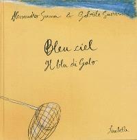 Bleu ciel = Il blu di Gabo
