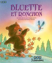 Bluette et Ronchon