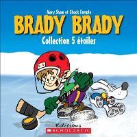 Brady Brady, Collection 5 étoiles