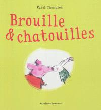 Brouille & chatouilles