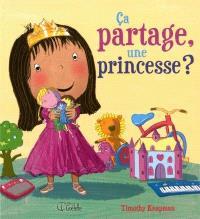 Ça partage, une princesse?