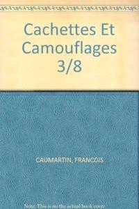 Cachettes et camouflages
