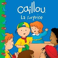Caillou  : la surprise