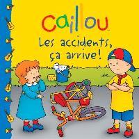 Caillou, Les accidents, ça arrive!