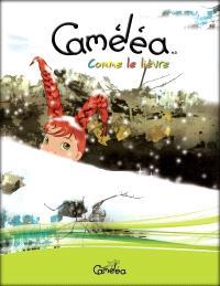 Caméléa. Volume 2, Comme le lièvre
