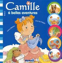 Camille : 6 belles aventures