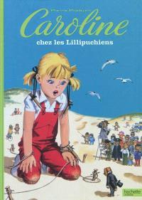 Caroline chez les Lillipuchiens