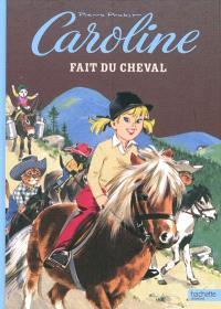 Caroline fait du cheval