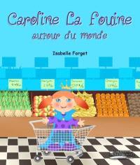 Caroline La Fouine