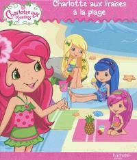 Charlotte aux fraises à la plage