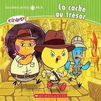Chirp, La cache au trésor