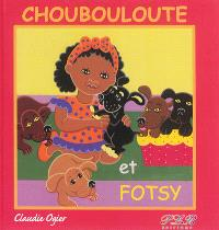 Choubouloute et Fotsy