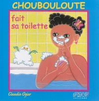 Choubouloute fait sa toilette