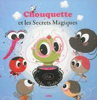 Chouquette et les secrets magiques