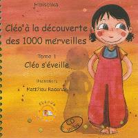 Cléo à la découverte des 1.000 merveilles. Volume 1, Cléo s'éveille