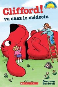 Clifford!, Clifford va chez le médecin