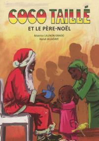 Coco taillé et le Père-Noël