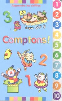 Comptons!  : apprendre les chiffres