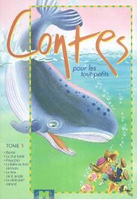 Contes pour les tout petits. Volume 1