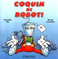 Coquin de robot!