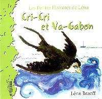 Cri-cri et Va-Gabon