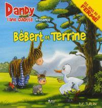 Dandy, Bébert et Terrine : l'aile brisée