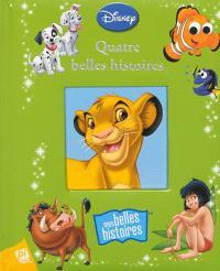 Disney : quatre belles histoires
