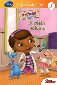 Disney Docteur la Peluche, À plein volume