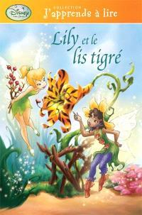 Disney Les fées, Lily et le lis tigré